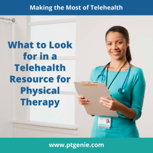 Telehealth Resources for Physical Therapy